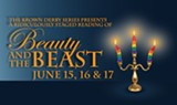 Ian Bell's BROWN DERBY SERIES presents: BEAUTY and the BEAST - 3 NIGHTS ONLY!